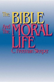 The Bible and the Moral Life