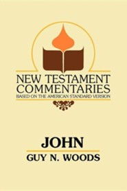 John: A Commentary of the Gospel According to John