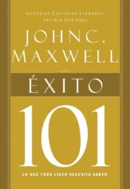 Exito 101 = Success 101  -              By: John C. Maxwell
