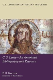 C.S. Lewis-An Annotated Bibliography and Resource