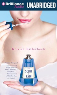 The Scent of Rain Unabridged Audiobook on CD  -     By: Kristin Billerbeck