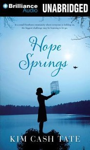 Hope Springs Unabridged Audiobook on MP3  -     By: Kim Cash Tate
