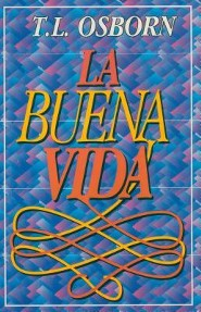 La Buena Vida = The Good Life