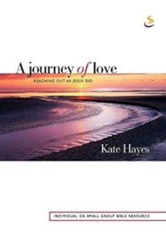 A Journey of Love  -     By: Kate Hayes