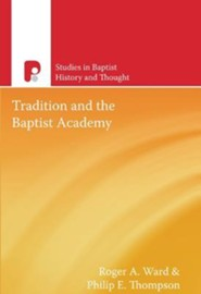 Tradition and the Baptist Academy