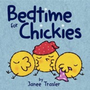 Bedtime for Chickies
