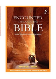 Encounter Through the Bible - Matthew - Mark