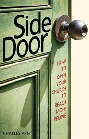 Side Door: How to Open Your Church to Reach More People  -     By: Charles Arn, Kwasi Kena