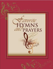 Favorite Hymns and Prayers