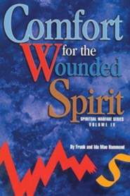 Comfort for the Wounded Spirit:  -     By: Frank Hammond