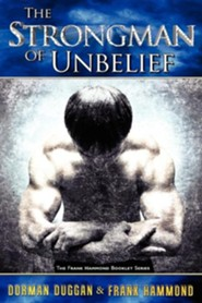 The Strongman of Unbelief