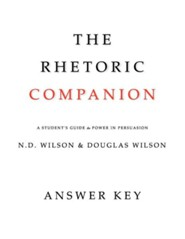 The Rhetoric Companion: A Student's Guide to Power in Persuasion
