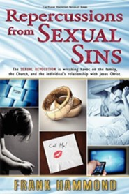 Repercussions from Sexual Sins  -     By: Frank Hammond