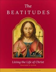 Beatitudes: Living the Life of Christ