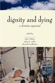 Dignity and Dying
