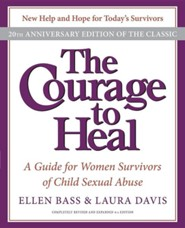 The Courage to Heal: A Guide for Women Survivors of Child Sexual Abuse, Edition 0004-20th Anniversa
