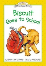Biscuit Goes to School  -     By: Alyssa Satin Capucilli     Illustrated By: Pat Schories