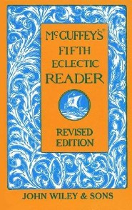 McGuffey's Fifth Eclectic ReaderREV Edition  -     By: William Holmes McGuffey,  McGuffey &  Lastmcguffey