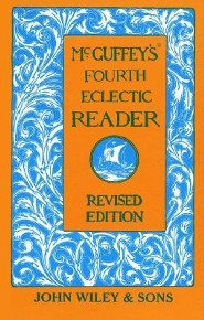 McGuffey's Fourth Eclectic ReaderREV Edition