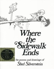 Where the Sidewalk Ends: Poems and Drawings [With CD], Edition 25 Anniversary  -     By: Shel Silverstein
