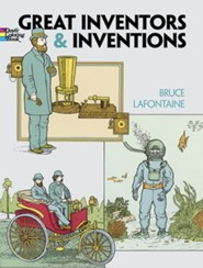 Great Inventors and Inventions  -              By: Bruce LaFontaine