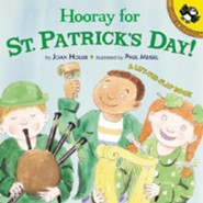 Hooray for St. Patrick's Day!: A Lift-The-Flap Book  -     By: Joan Holub     Illustrated By: Paul Meisel