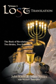 Lost in Translation: The Book of Revelation: Two Brides Two Destinies