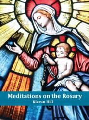 Meditations on the Rosary