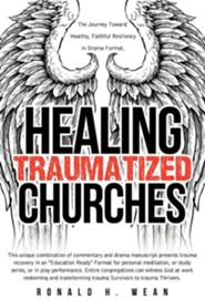 Healing Traumatized Churches  -     By: Ronald H. Wean