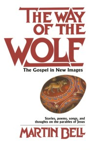 Way of the Wolf  -     By: Martin Bell