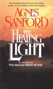 Healing Light  -     By: Agnes Mary White Sanford