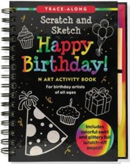 Happy Birthday! Scratch and Sketch Trace-Along: An Art Activity Book for Birthday Artists of All Ages [With Wooden Stylus]
