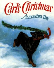Carl's Christmas  -     By: Alexandra Day     Illustrated By: Alexandra Day