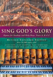 Sing God's Glory: Hymns for Sundays and Holy Days, Years A, B and C, Edition 3,Revised
