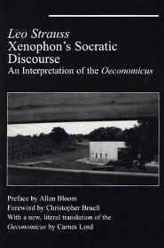 Xenophon's Socratic Discourse: An Intepretation of the Oeconomicus