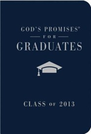 God's Promises for Graduates: Class of 2013, Navy  -     By: Jack Countryman