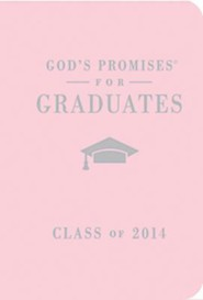 NKJV God's Promises for Graduates: Class of 2014, Pink - Slightly Imperfect