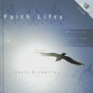 Faith Lifts: When Life Lets You Down (with CD)