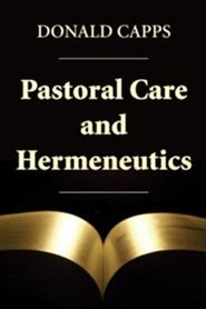 Pastoral Care and Hermeneutics