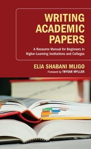 Writing Academic Papers: A Resource Manual for Beginners in Higher-Learning Institutions and Colleges
