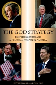 The God Strategy  -     By: David Domke, Kevin Coe