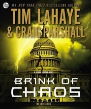 Brink of Chaos, The End Series #3, Audiobook on CD   -     By: Tim LaHaye, Craig Parshall
