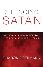 Silencing Satan: Handbook of Biblical Demonology: 13 Studies for Individuals and Groups  -     By: Sharon Beekmann