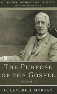 The Purpose of the Gospel: Sermons