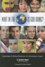 What in the World is God Doing?: An Introduction to World Missions