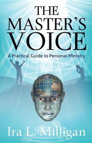 The Master's Voice: A Practical Guide to Personal Ministry