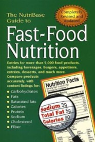 The Nutribase Guide to Fast-Food Nutrition 2nd Ed., Edition 0002Revised and Upd