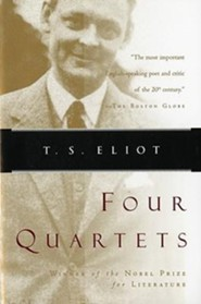 Four Quartets  -     By: T. S. Eliot
