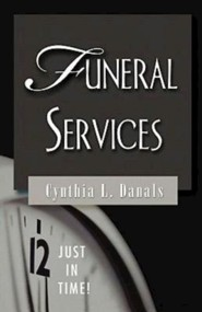 Funeral Services  -     By: Cynthia Danals