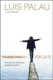 Transformado por la fe, Transformed by the faith